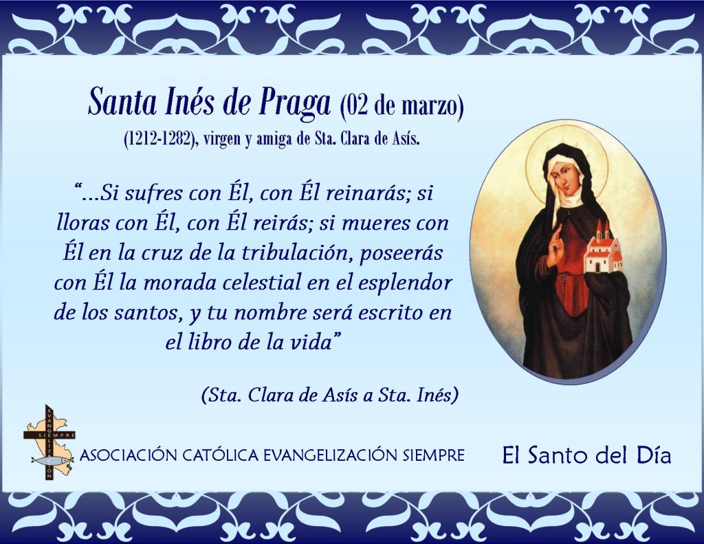 02 marzo Santa Inés de Praga