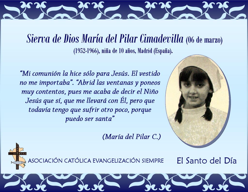 06 marzo Sierva de Dios María del Pilar Cimardevilla