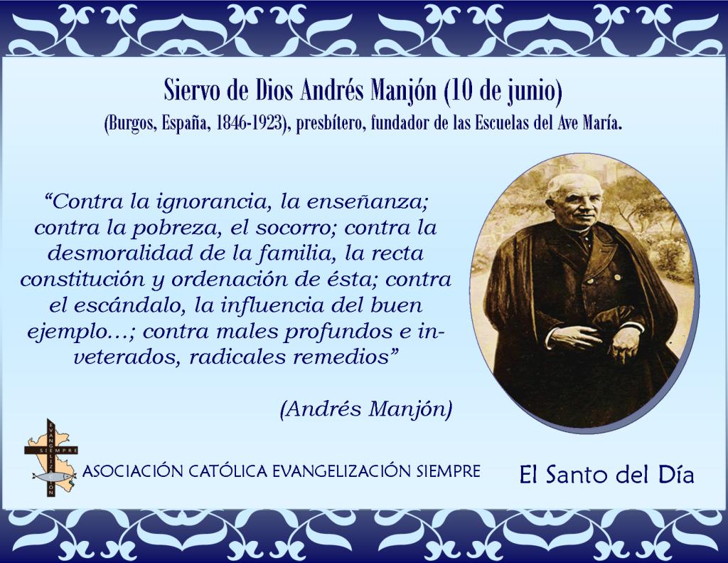 10 de julio Siervo de Dios Andrés Manjón