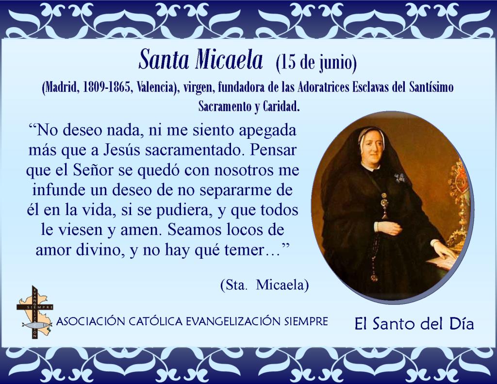15 de junio Santa Micaela