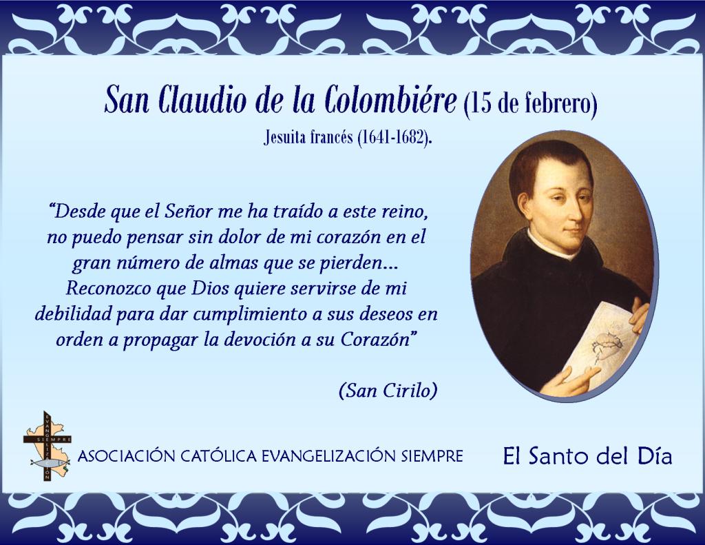 15 febrero San Claudio de la Colombiére
