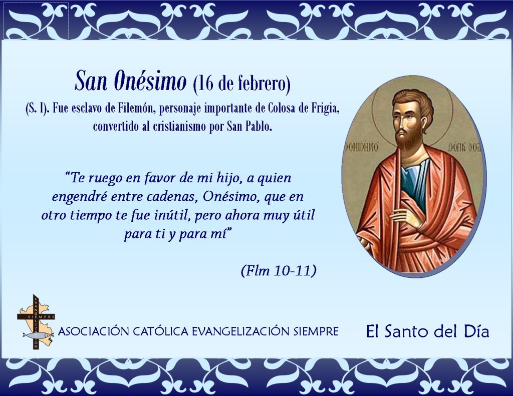 16 febrero San Onésimo