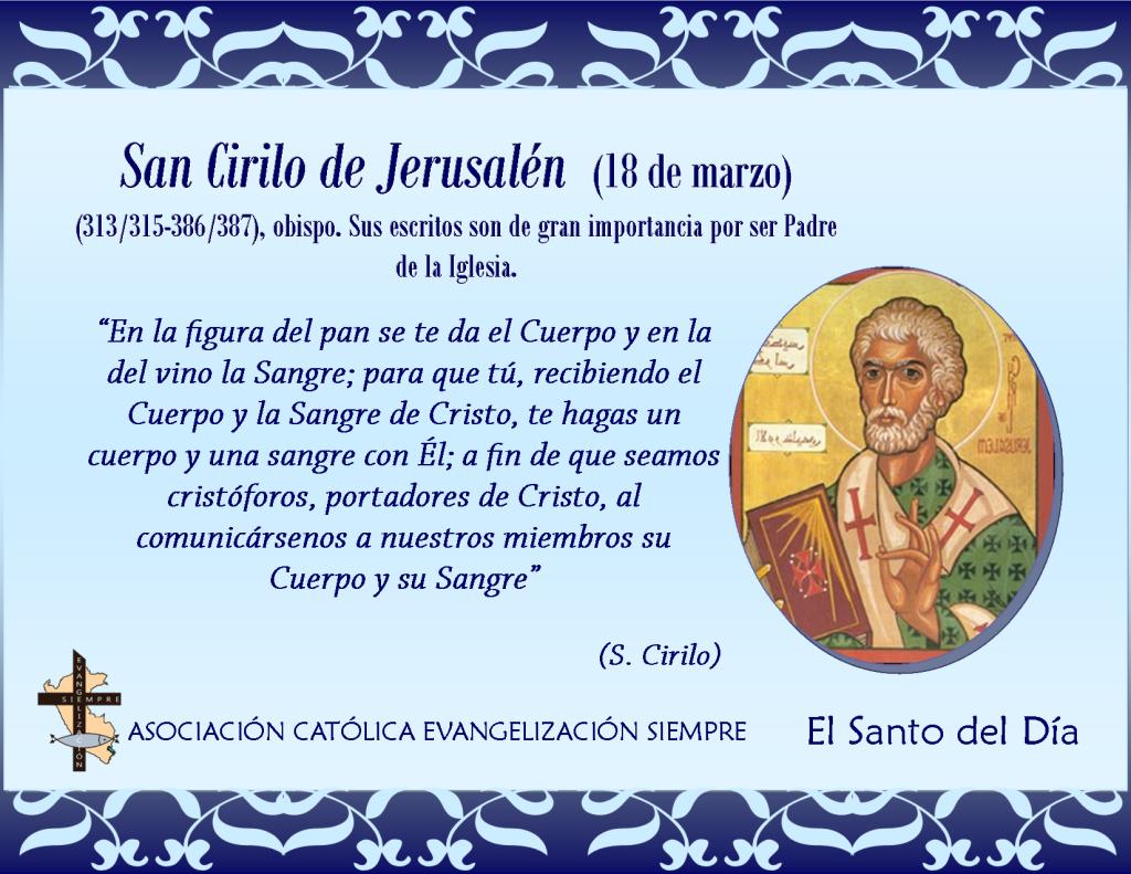 18 de marzo San Cirilo de Jerusalén