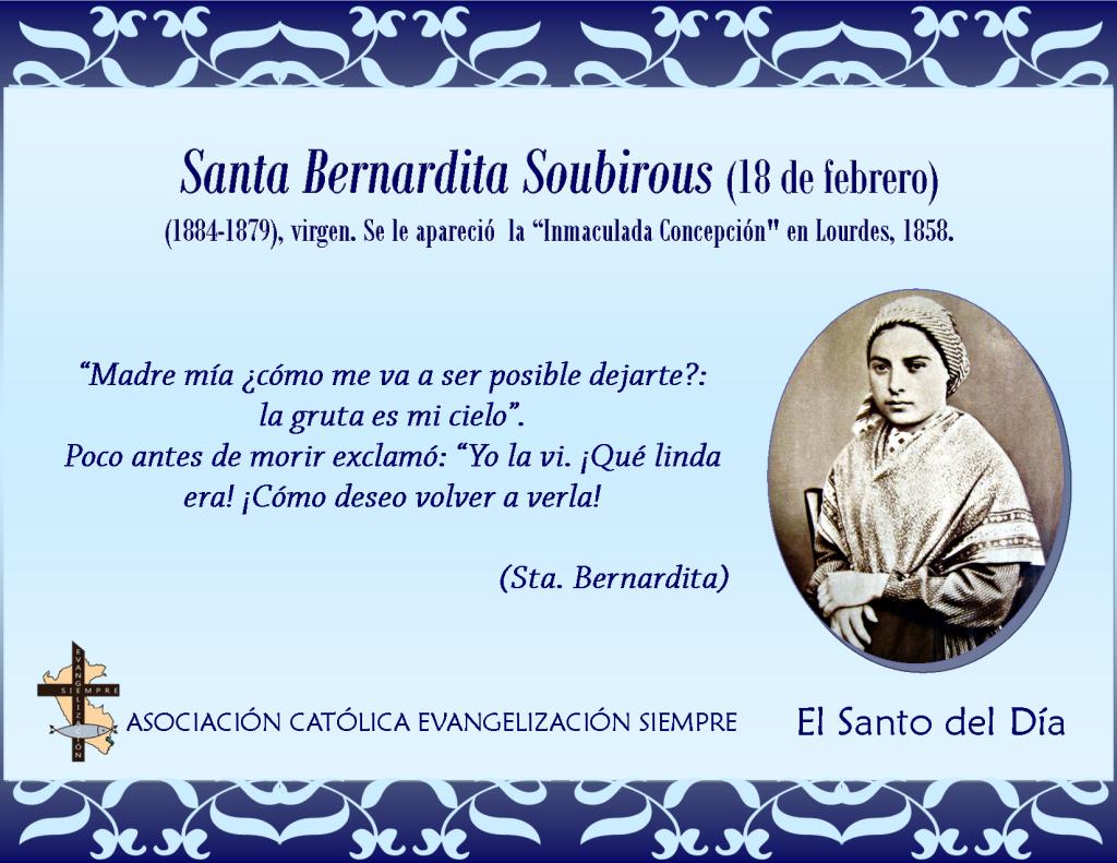18 febrero Santa Bernardita Soubirous