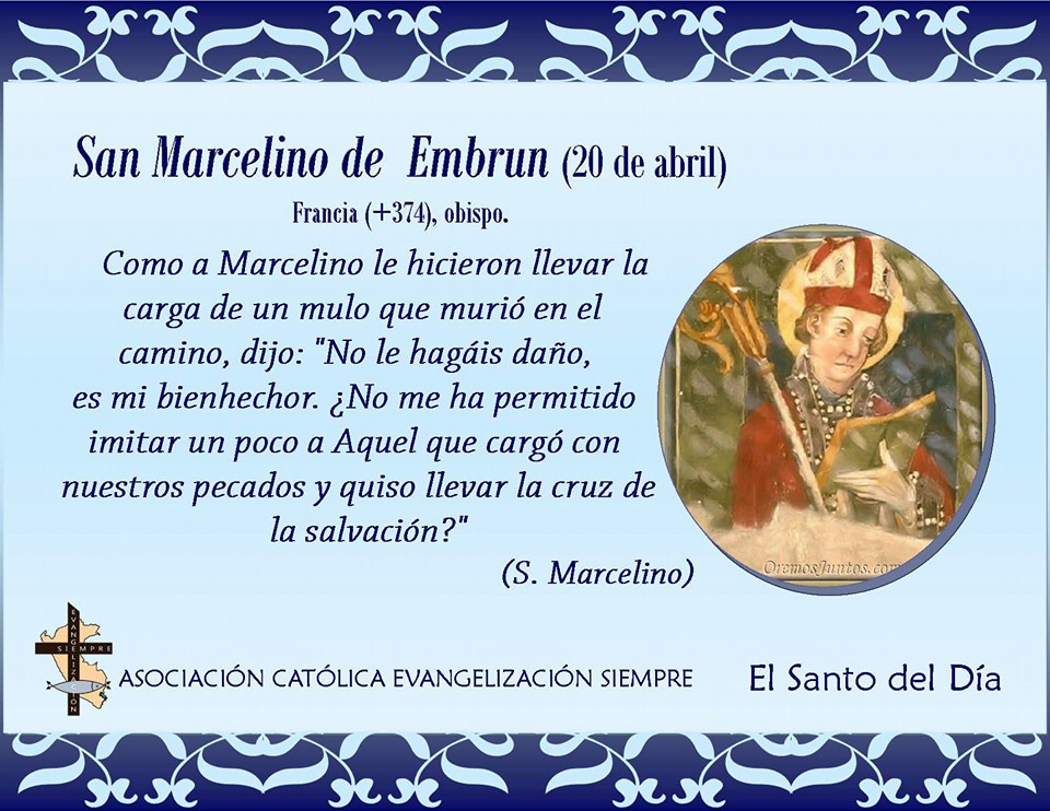 20 abril San Marcelino de Embrun