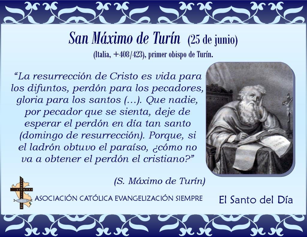 25 de junio San Máximo de Turín