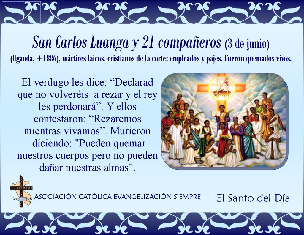 3 de junio San Carlos Luanga y 21 compañeros mártires