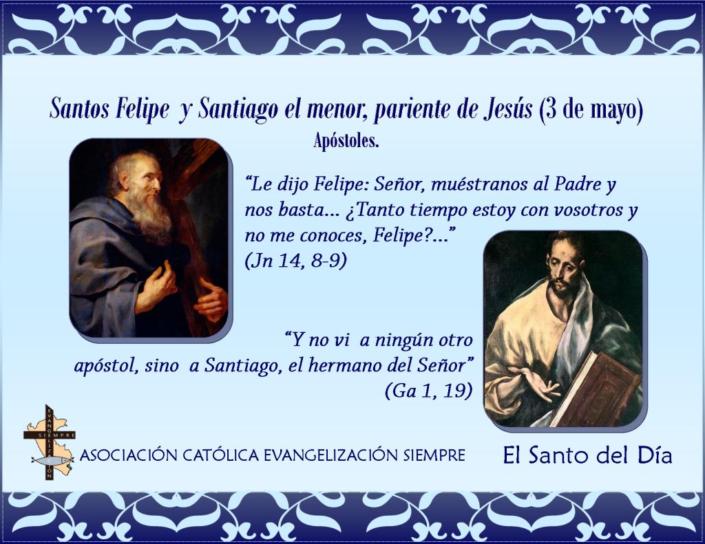3 de mayo Santos Felipe y Santiago el menor