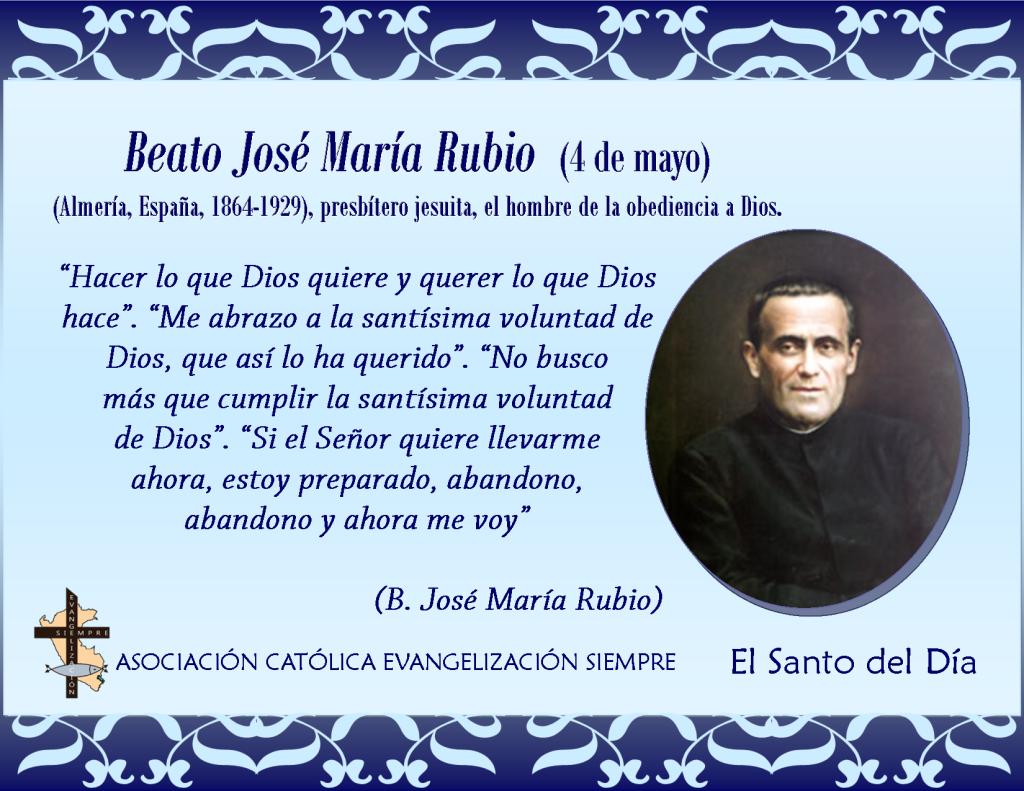 4 de mayo Beato José María Rubio