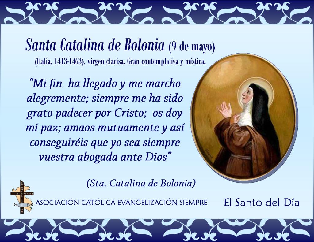9 de mayo Santa Catalina de Bolonia