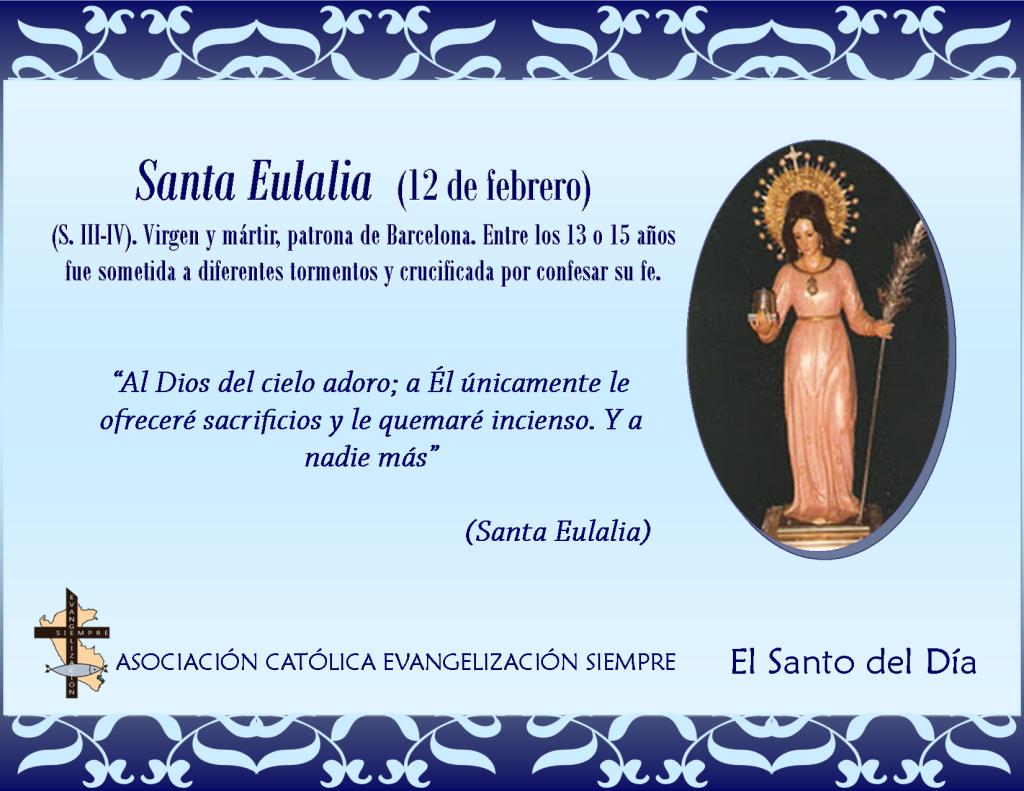 12 febrero Santa Eulalia