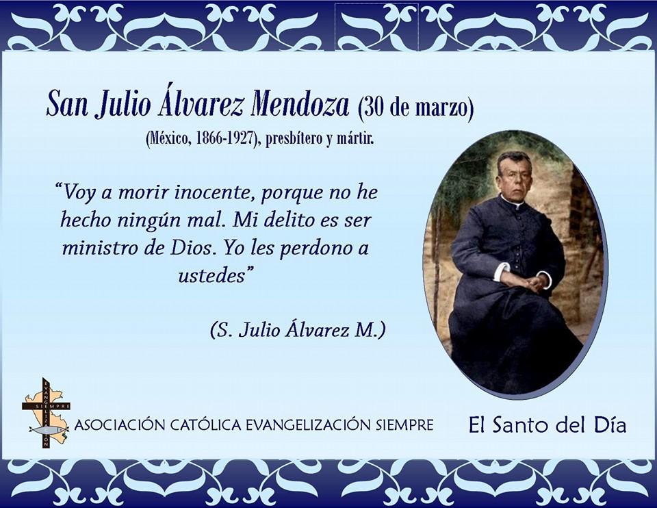 30 marzo San Julio Álvarez Mendoza