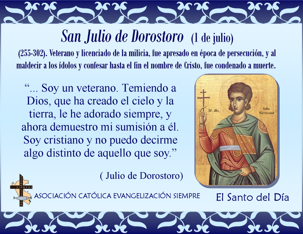 1 de julio San Julio de Dorostoro
