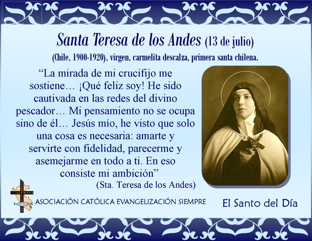 13 de julio Santa Teresa de los Andes