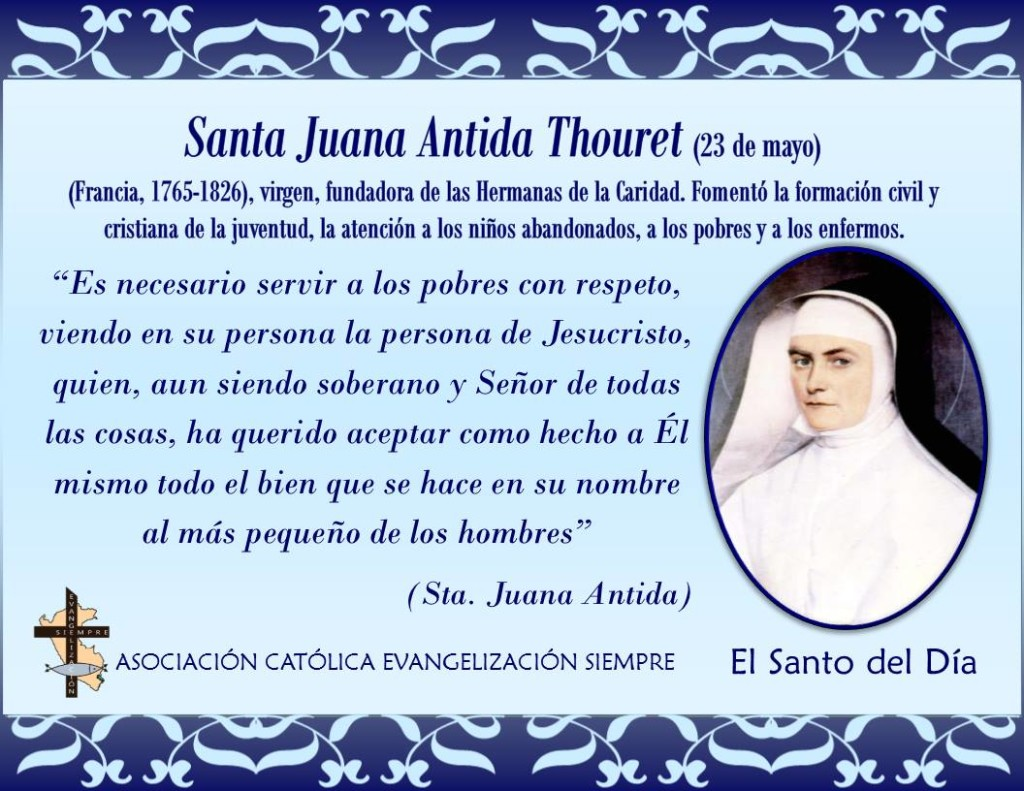 23 de mayo Santa Juana Antida Thouret