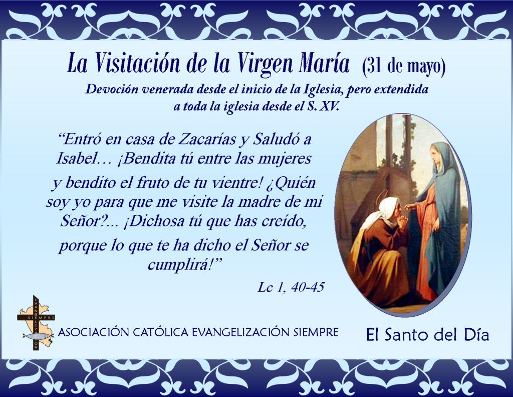 31 de mayo La Visitació de la Virgen María