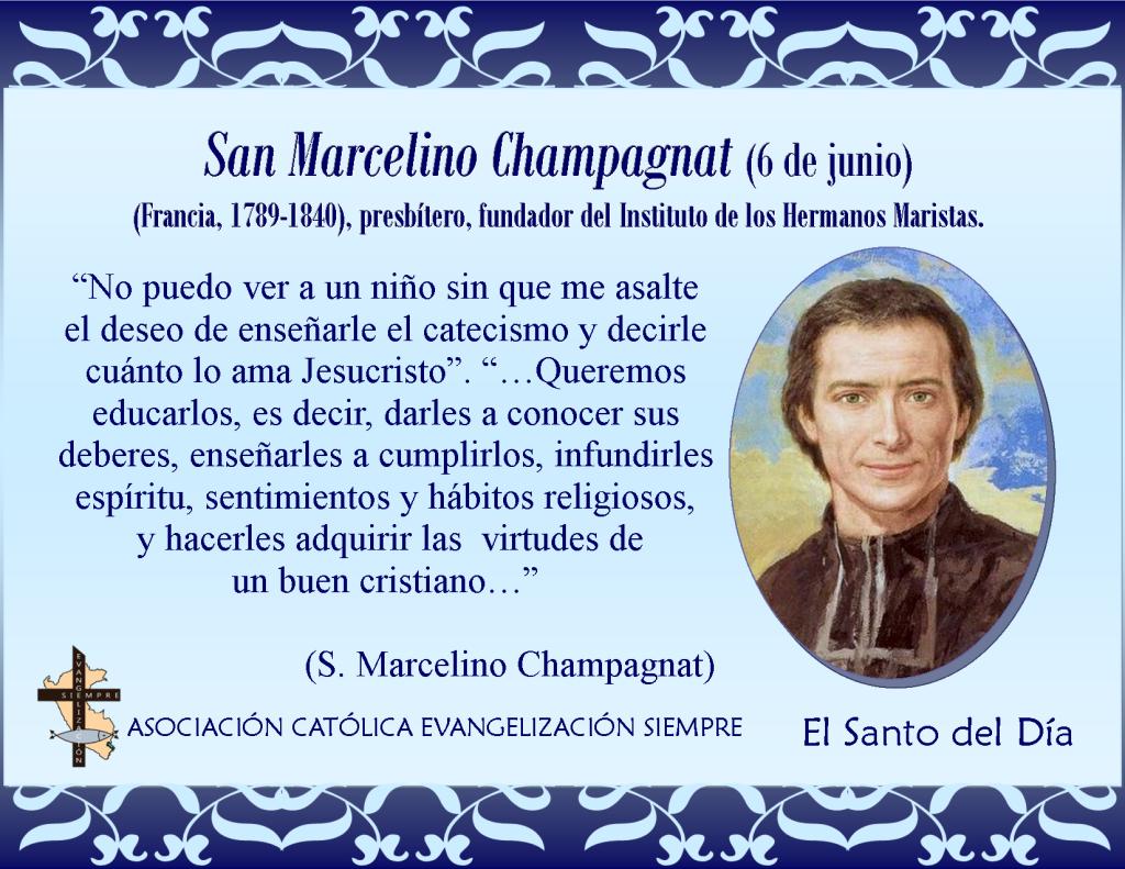 6 de junio San Marcelino Champagnat