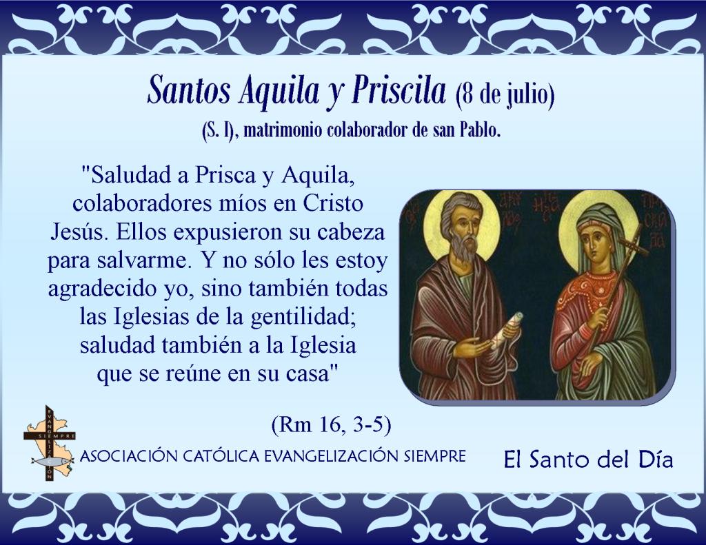 8 de julio Santos Priscila y Aquila