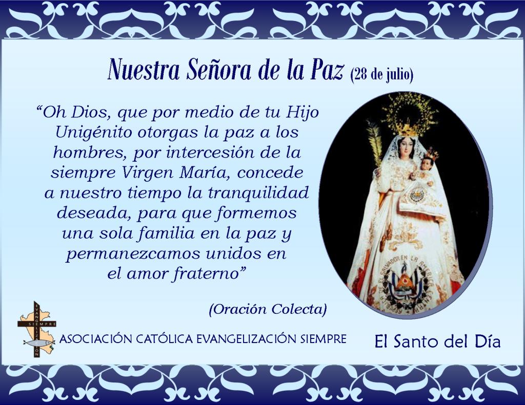 28 de julio Nuestra Señora de la Paz