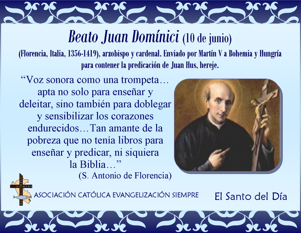 10 de junio Beato Juan Dominici