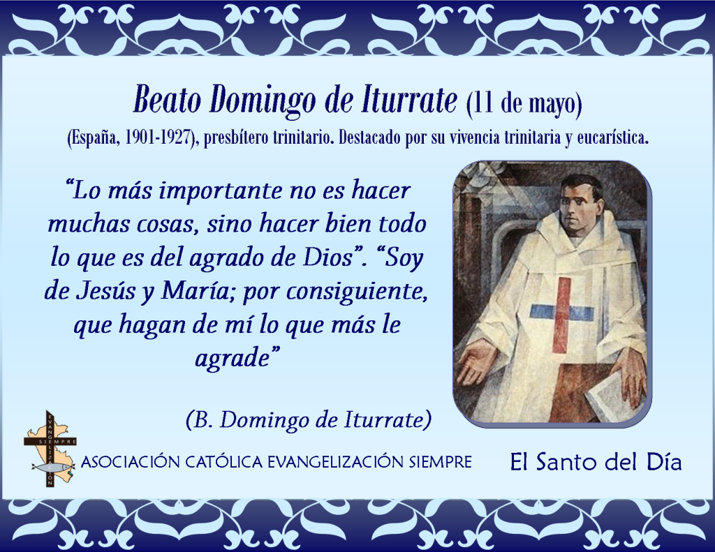 11 de mayo Beato Domingo de Iturrate