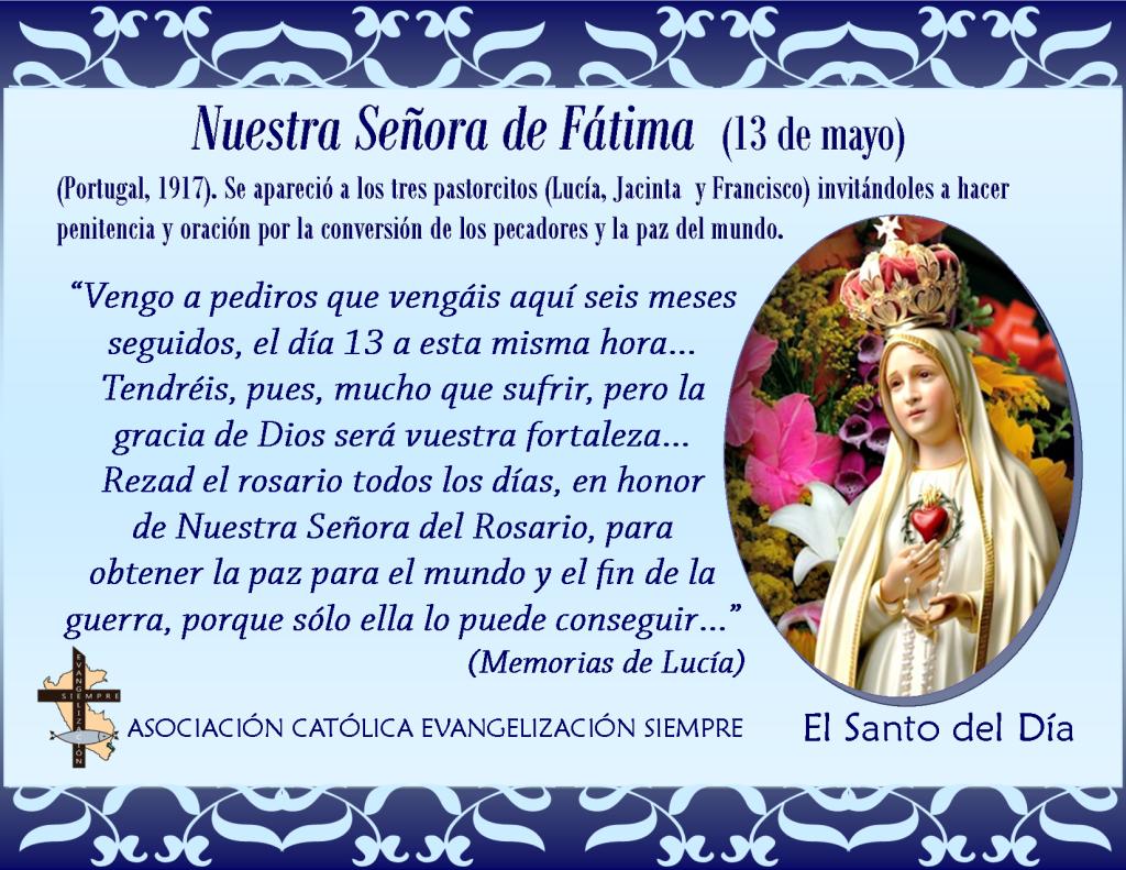 13 de mayo Nuestra Señora de Fátima