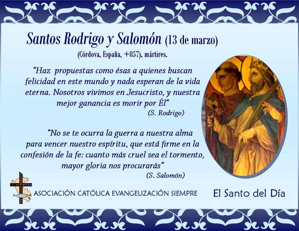 13 marzo Santos Rodrigo y Salomón