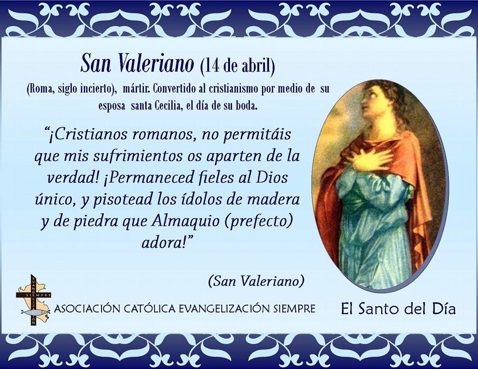 14 abril San Valeriano