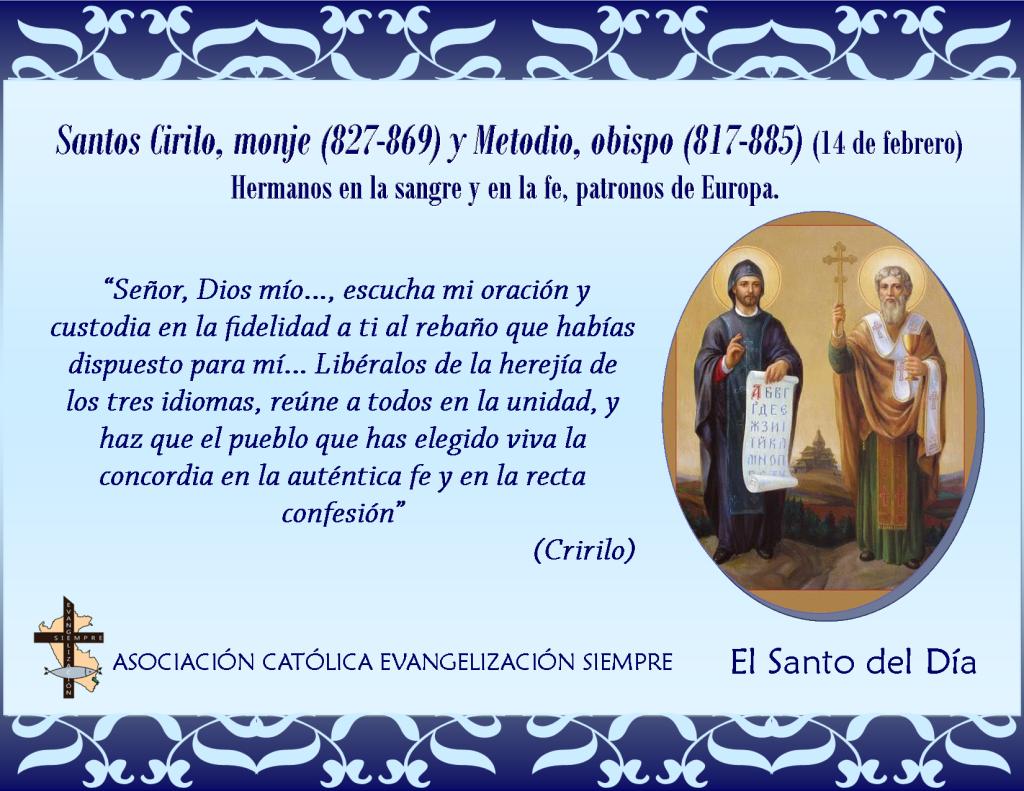 14 febrero Santos Cirilo monje y Metodio obispo