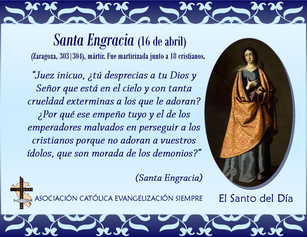 16 abril Santa Engracia