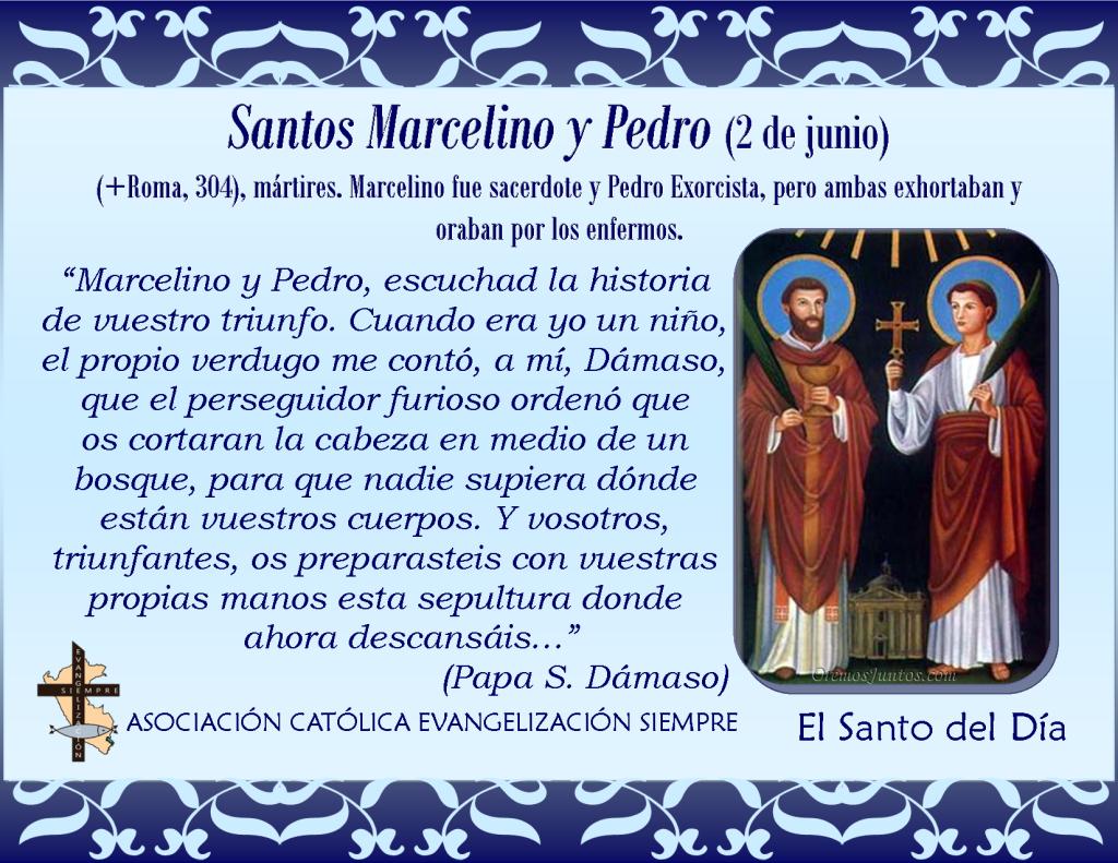 2 de junio Santos Marcelino y Pedro