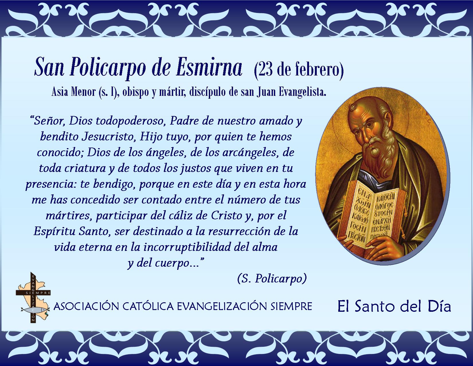 23 febrero San Policarpo de Esmirna