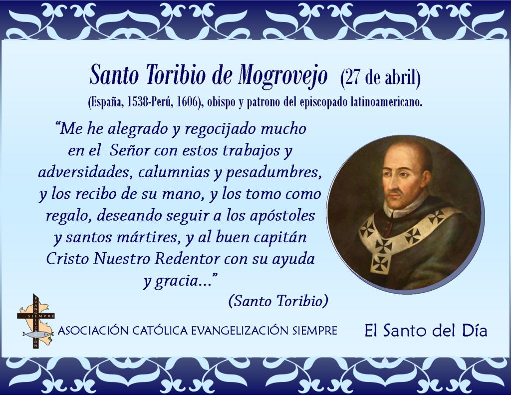 27 abril Santo Toribio de Mogrovejo