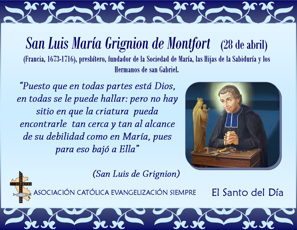 28 abril San Luis María Grignion de Montfort