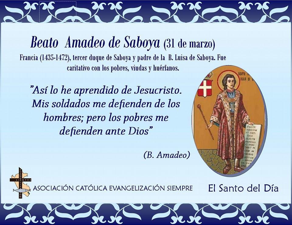 31 marzo Beato Amadeo de Saboya