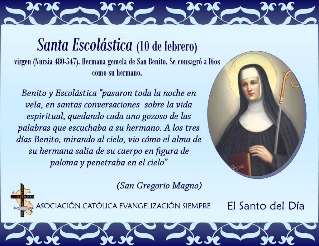 10 febrero Santa Escolástica