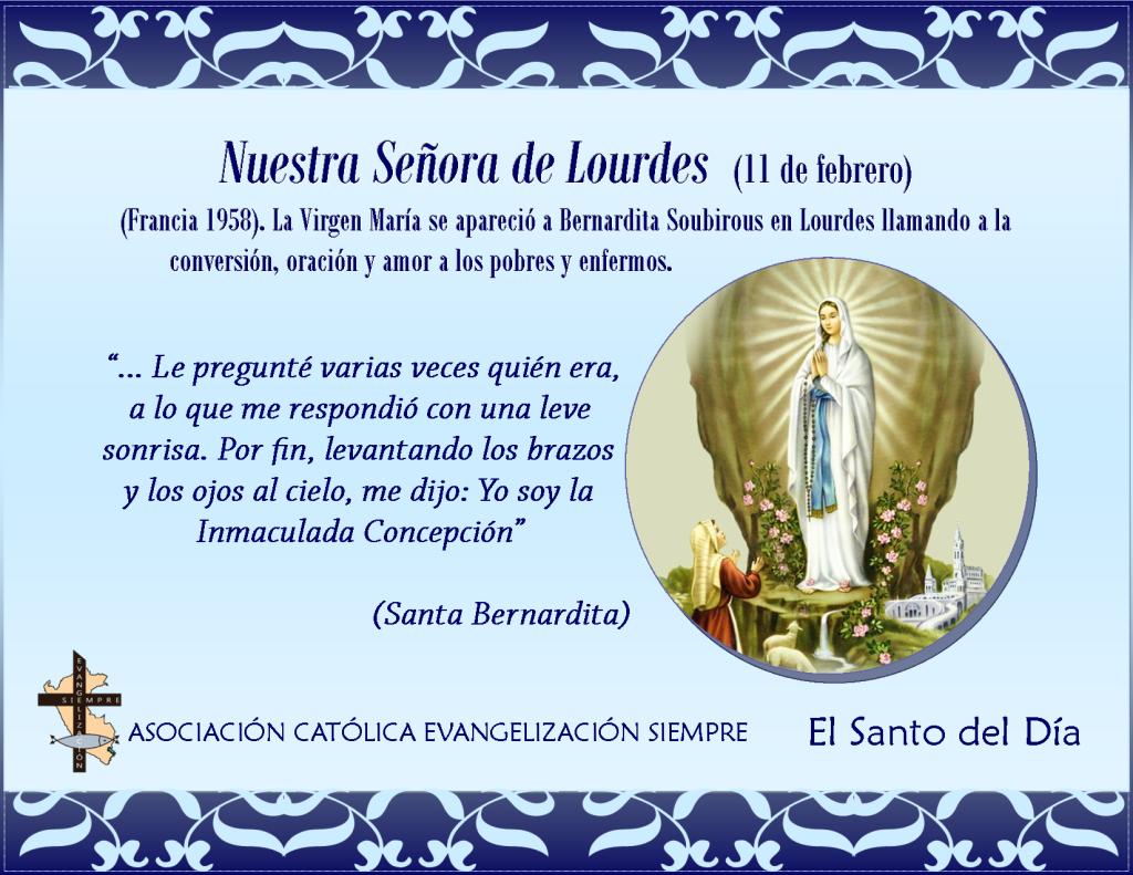 11 febrero Nuestra Señora de Lourdes