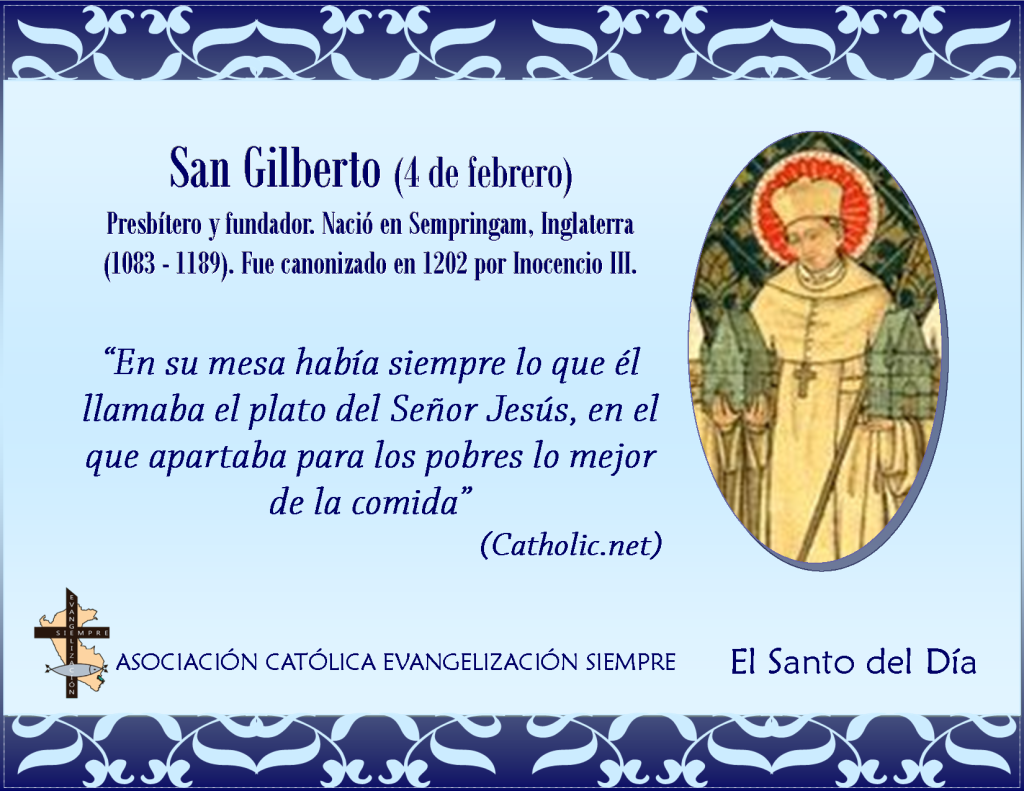 4 febrero San Gilberto