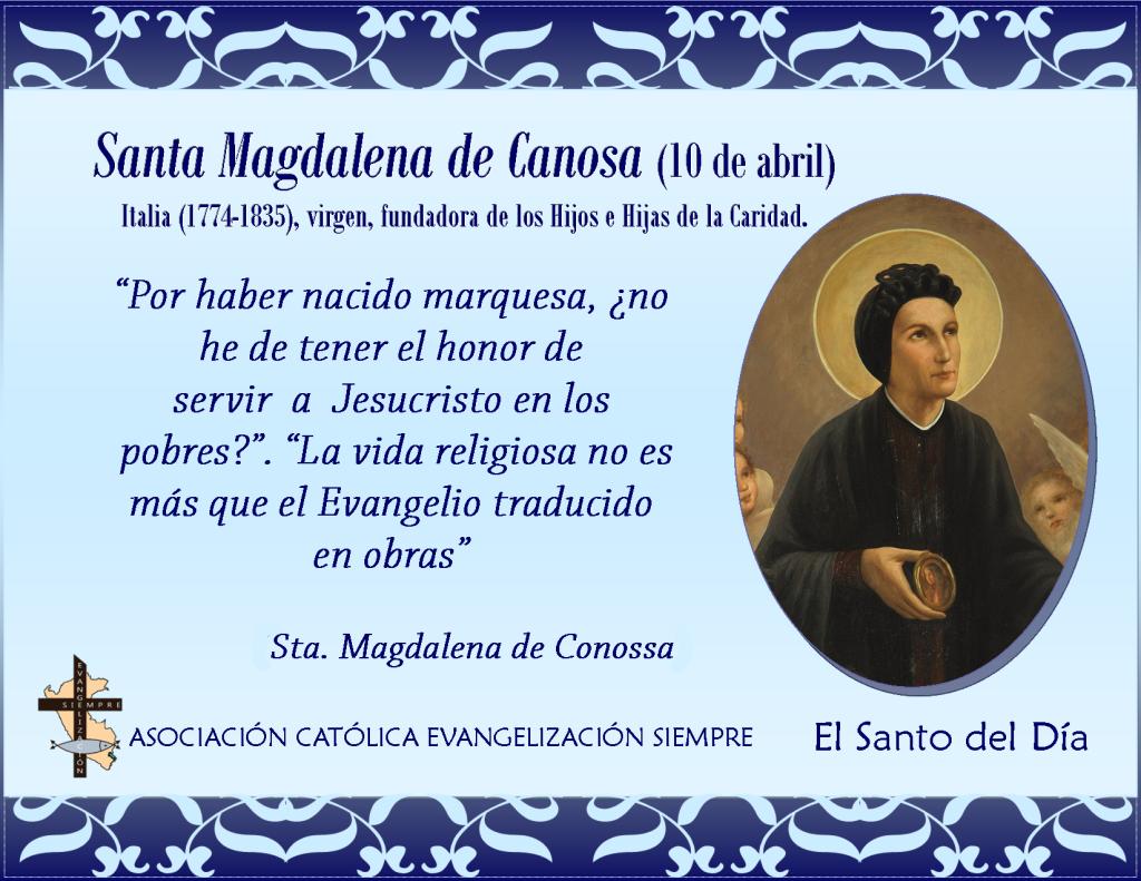 10 abril Santa Magdalena de Canosa