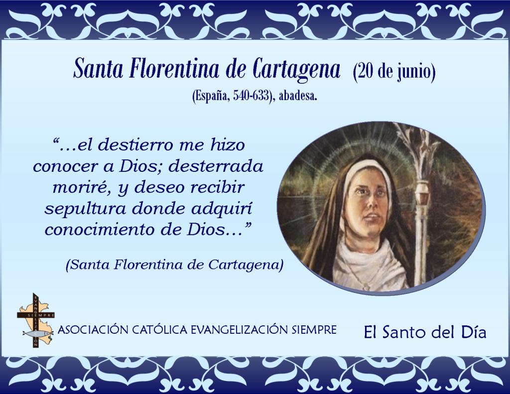 20 de junio Santa Florentina de Cartagena
