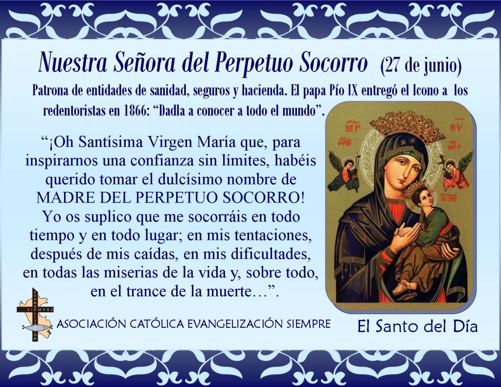 27 de junio Nuestra Señora del Perpetuo Socorro