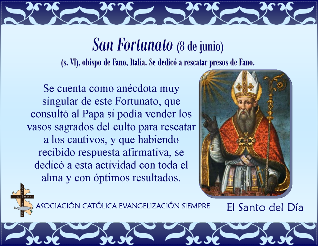 8 de junio san Fortunato