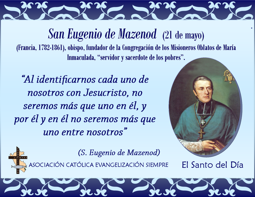 21 mayo San Eugenio de Mazenod